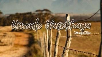 Muziqal Tone - Umculo Wasekhaya EP