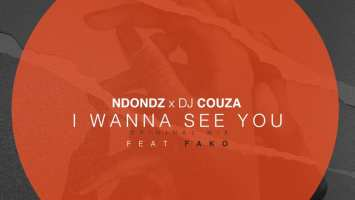 Ndondz & DJ Couza feat. Fako - Wanna See you (Original Mix)
