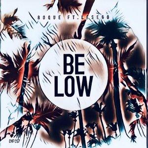 Roque - Below (feat. Les-ego)