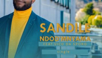 Sandile - Ndod'mnyama (feat. Vico Da Sporo)