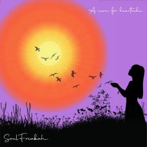 Soulfreakah - A Cure For Heartache