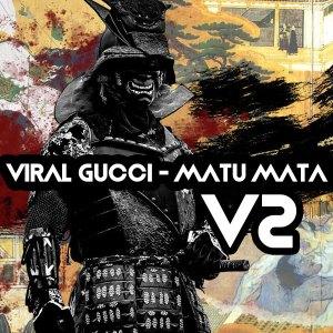 Viral Gucci - Matu Mata V2