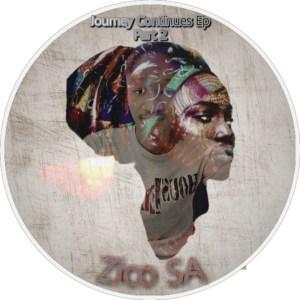 Zico SA - Journey Continues, Pt. 2