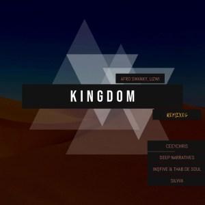 Afro Swanky, Lizwi - Kingdom (Remixes)