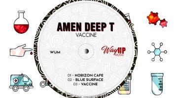 Amen Deep T - Vaccine EP