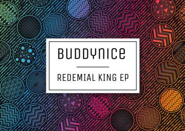 Buddynice - Redemial King EP
