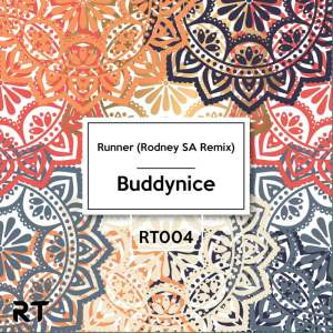 Buddynice - Runner (Rodney SA Remix)