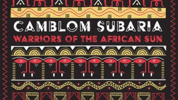 Camblom Subaria - Warriors of the African Sun EP