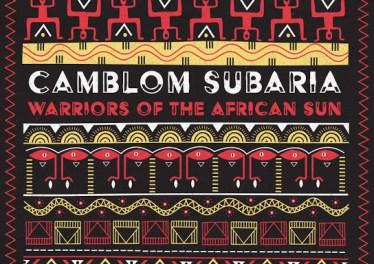Camblom Subaria - Warriors of the African Sun EP