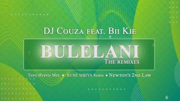 DJ Couza Ft. Bikie - Bulelani (Remixes)