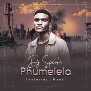 DJ Spxrks - Phumelela (feat. Mandi)