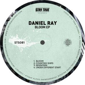 Daniel Ray - Bloom EP