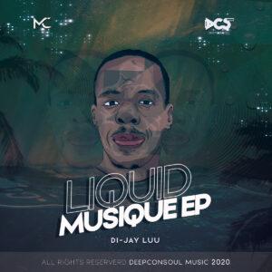 Di-jay Luu - Liquid Musique EP