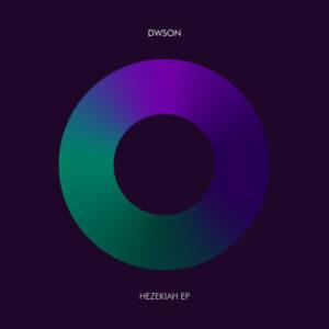 Dwson - Hezekiah EP