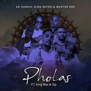 Ed Harris, King Retro & Master Dee - Pholas (feat. King Max & SJA)