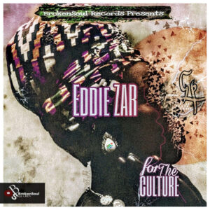Eddie Zar - For The Culture EP
