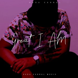 Gaba Cannal - Great I Am (Album)
