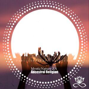 MysticNature ZA - Ancestral Religion EP