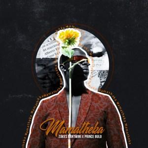 Zakes Bantwini - Mamatheka (feat. Prince Bulo)