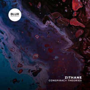 Zithane - Conspiracy Theories EP