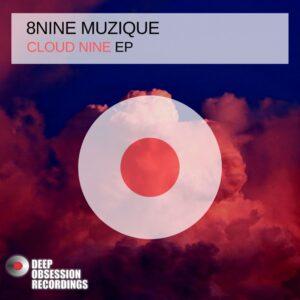 8nine Muzique - Cloud Nine EP
