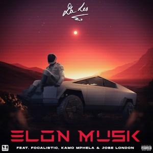 Da LES - Elon Musk (feat. Focalistic, Kamo Mphela & Jobe London)