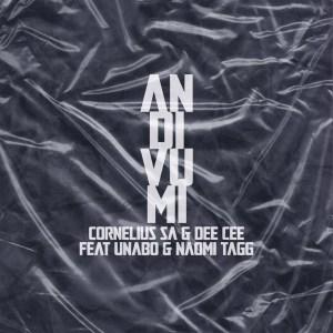 Cornelius SA & Dee Cee - Andivumi (feat. Unabo & Naomi Tagg)