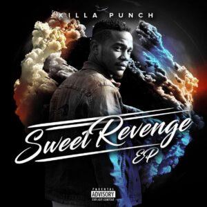 Killa Punch - Sweet Revenge EP