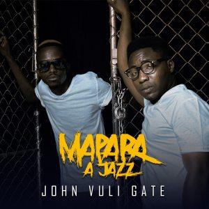 Mapara A Jazz - John Vuli Gate (Album)