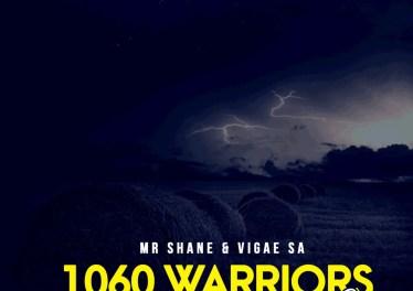 Mr Shane & Vigae SA - 1060 Warriors EP