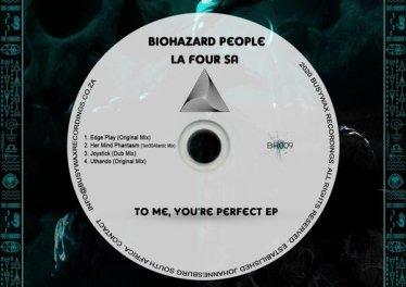 BioHazard People & La Four SA - To Me, You're Perfect EP