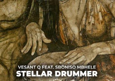 Vesant Q & Sboniso Mbhele - Stellar Drummer (Original Mix)