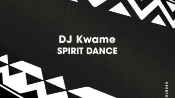 DJ Kwame - Spirit Dance (Original Mix)