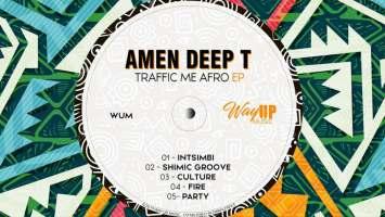 Amen Deep T - Traffic Me Afro EP