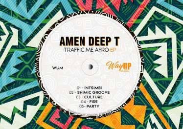 Amen Deep T - Traffic Me Afro EP