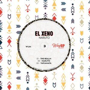EL Xeno - Naruto EP