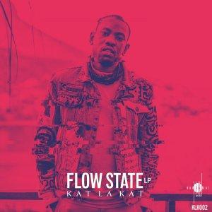 Kat La Kat - Flow State LP