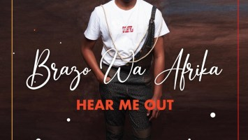 Brazo Wa Afrika - Hear Me Out (Album)