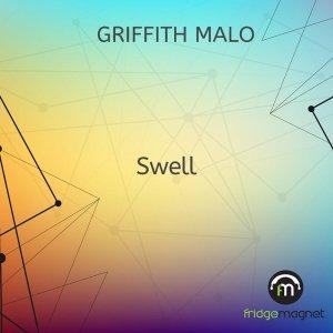 Griffith Malo - Swell (Original Mix)