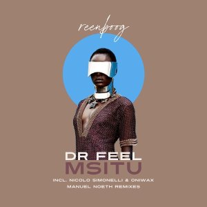 Dr Feel - Msitu