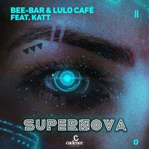 Bee-Bar & Lulo Café - Supernova (feat. Katt)