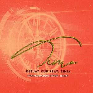 Deejay Cup - Time (Chymamusique Retro Remix) (feat. Zinia)