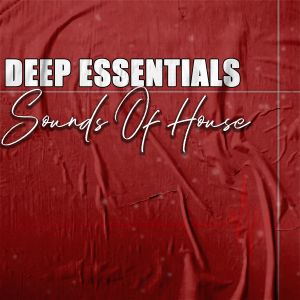 Deep Essentials - Sounds Of House EP