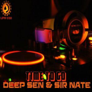 Deep Sen & Sir Nate - Time to Go EP