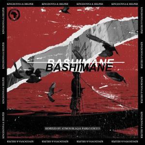 KingDonna & Helper RSA - Bashimane (Incl. Remixes)