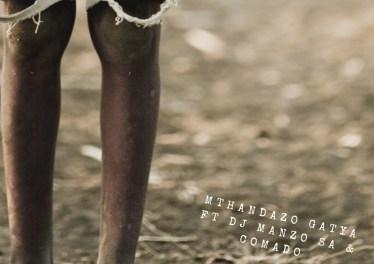 Mthandazo Gatya - Senzeni (feat. DJ Manzo SA & Comado)