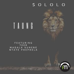 Sololo - Taung EP