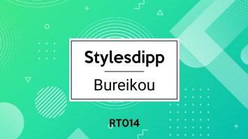 Stylesdipp - Bureikou EP