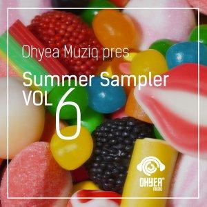 Ohyea Muziq - Summer Sampler Vol. 6