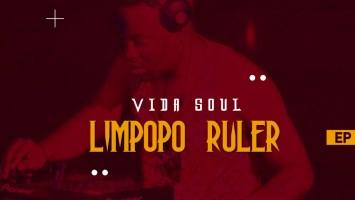 Vida-Soul - Limpopo Ruler EP